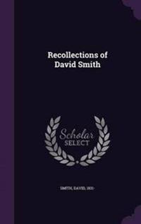 Recollections of David Smith
