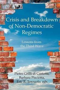 Crisis and Breakdown of Non-Democratic Regimes