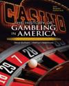 The History of Gambling in America, Balancing Costs and Benefits of Legalized Gaming