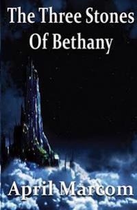 The Three Stones of Bethany