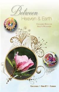 Between Heaven and Earth: Colouring Book for Adult's Relaxation