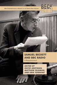 Samuel Beckett and BBC Radio: A Reassessment