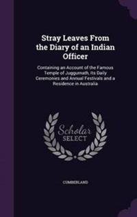 Stray Leaves from the Diary of an Indian Officer