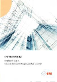 Eurokoodi 0 ja 1: SFS-käsikirja 201