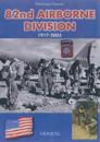 82nd Airborne Division, 1917-2005