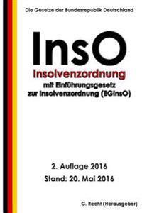 Insolvenzordnung (Inso) Mit Eginso, 2. Auflage 2016