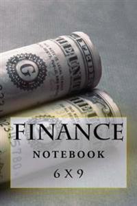 Finance Notebook: 6 X 9