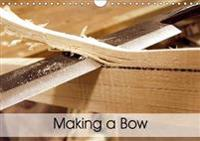Making a Bow 2017