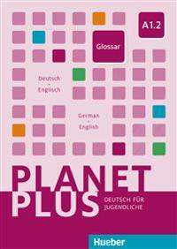 Planet Plus A1.2. Glossar Deutsch-Englisch - Glossary German-English