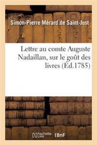 Lettre Au Comte Auguste Nadaillan, Sur Le Gout Des Livres