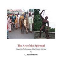 The Art of the Spiritual: Enhancing Performance of the Concert Spiritual