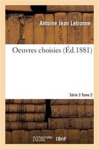 Oeuvres Choisies Serie 1 Tome 2