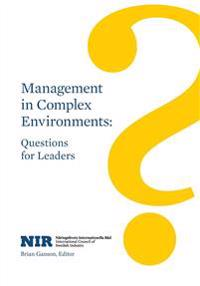 Management in Complex Environments: Questions for Leaders