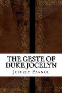 The Geste of Duke Jocelyn