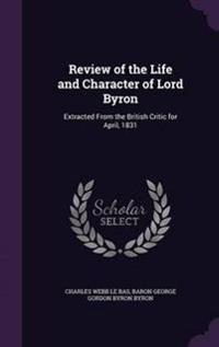 Review of the Life and Character of Lord Byron