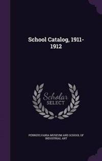 School Catalog, 1911-1912