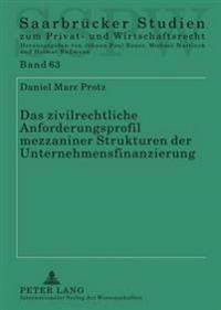 Das Zivilrechtliche Anforderungsprofil Mezzaniner Strukturen Der Unternehmensfinanzierung