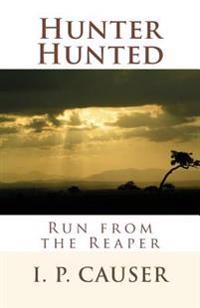 Hunter Hunted: Run from the Reaper