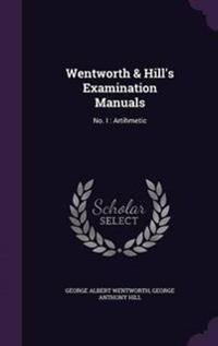 Wentworth & Hill's Examination Manuals