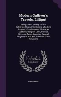 Modern Gulliver's Travels. Lilliput