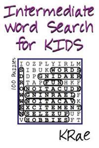 Intermediate Word Search for Kids: 100 Puzzles