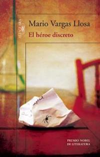 El Héroe Discreto / A Discreet Hero