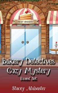 Bakery Detectives Cozy Mystery Boxed Set (Books 1 - 3)