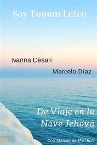 Soy Tonum Letco - De Viaje En La Nave Jehova