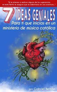 7 Ideas Geniales Para Ti Que Inicias En Un Ministerio de Musica Catolica