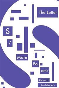The Letter S / More Po-EMS