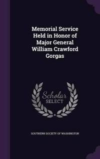 Memorial Service Held in Honor of Major General William Crawford Gorgas