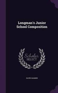 Longman's Junior School Composition