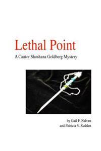 Lethal Point: A Cantor Shoshana Goldberg Mystery