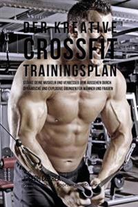 Der Kreative Crossfit-Trainingsplan