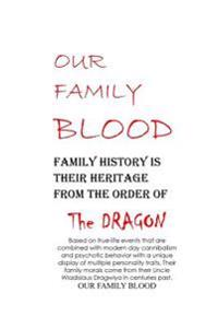 Our Family Blood: The Sliva Family Story of Murder for Cannibalism.