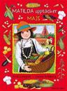 Matilda upptäcker majs
