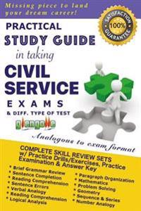 Practical Study Guide in Taking Civil Service Exams and Different Type of Test.