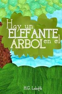 Hay Un Elefante En El Arbol