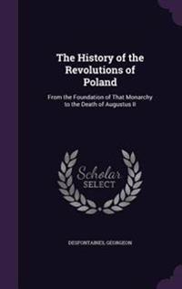The History of the Revolutions of Poland