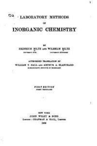 Laboratory Methods of Inorganic Chemistry
