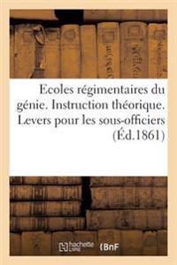 Ecoles Regimentaires Du Genie. Instruction Theorique. Cours N 8. Levers Pour Les Sous-Officiers