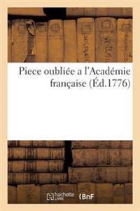Piece Oubliee A L'Academie Francaise