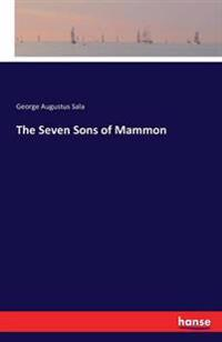 The Seven Sons of Mammon