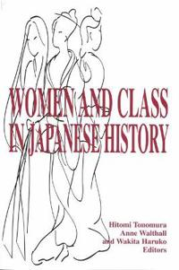 Women and Class in Japanese History