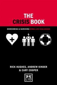 The Crisis Book: Overcoming and Surviving Work-Life Challenges