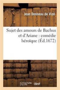 Sujet Des Amours de Bachus Et d'Ariane