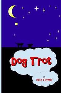 Dog Trot