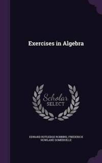 Exercises in Algebra