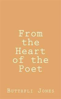 From the Heart of the Poet