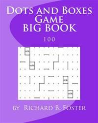 Dots and Boxes Game Big Book: 100